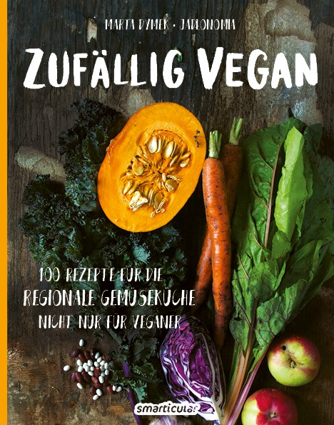 Buch Zufällig Vegan - 100 Rezepte für die Regionale Gemüseküche